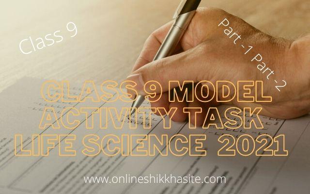 Class 9 Model Activity Task Life Science 2021