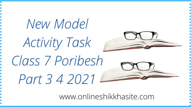 Class 7 Model Activity Task Poribesh 2021