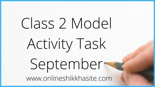 Class 2 Model Activity Task September