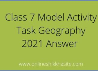 Model Activity Task Class 7 Geography 2021
