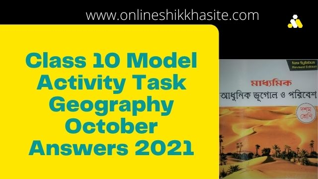 Model Activity Task Class 10 Geography Part 7 October